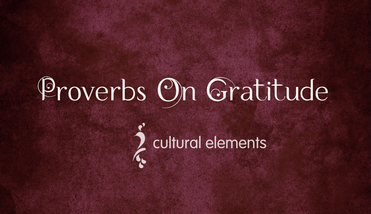 Proverbs on Gratitude by Cultural Elements
