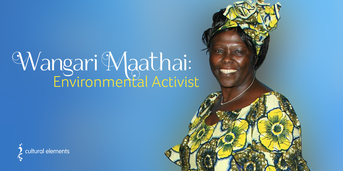Earth Day - Wangari Muta Maathai
